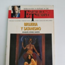 Libros de segunda mano: BRUJERÍA Y SATANISMO (JOAQUÍN GÓMEZ BURÓN). Lote 116473240