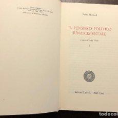 Libros de segunda mano: IL PENSIERO POLITICO RINASCIMENTALE(38€). Lote 116490019