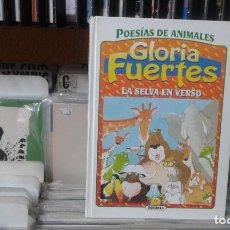 Libros de segunda mano: GLORIA FUERTES,POESIAS DE ANIMALES,LA SELVA EN VERSO. Lote 116538771
