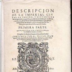 Libros de segunda mano: FRANCISCO DE PISA : DESCRIPCIÓN DE LA IMPERIAL CIUDAD DE TOLEDO - FACSÍMIL (1974). Lote 116544371