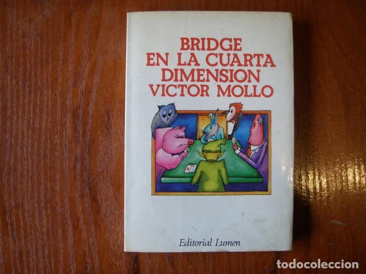 libro bridge en la cuarta dimensión victor moll - Kaufen Andere ...