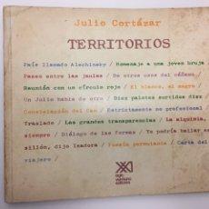 Libros de segunda mano: 1ª PRIMERA EDICIÓN DE TERRITORIOS DE JULIO CORTAZAR. Lote 116580166