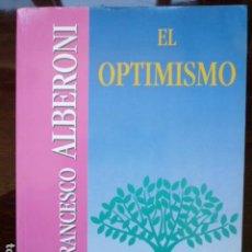 Libros de segunda mano: EL OPTIMISMO - FRANCESCO ALBERONI - GEDISA EDITORIAL 1995. Lote 116593939