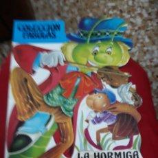 Libros de segunda mano: LIBRO/CUENTO TROQUELADO: LA HORMIGA Y LA CIGARRA .COLECC.FABULAS. Lote 116606328