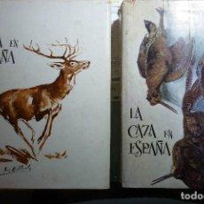 Libros de segunda mano: LA CAZA EN ESPAÑA. COMPLETO. TOMOS I Y II. EDICION DE SOLO 1500 EJEMPLARES NUMERADOS Y FIRMADOS.. Lote 116623331