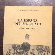Libros de segunda mano: LA ESPAÑA DEL SIGLO XIII(28€). Lote 116642619