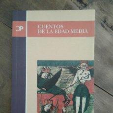 Libros de segunda mano: CUENTOS DE LA EDAD MEDIA. Lote 222097560