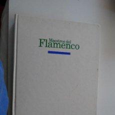 Libros de segunda mano: MAESTROS DEL FLAMENCO - PLANETA AGOSTINI . Lote 116728715