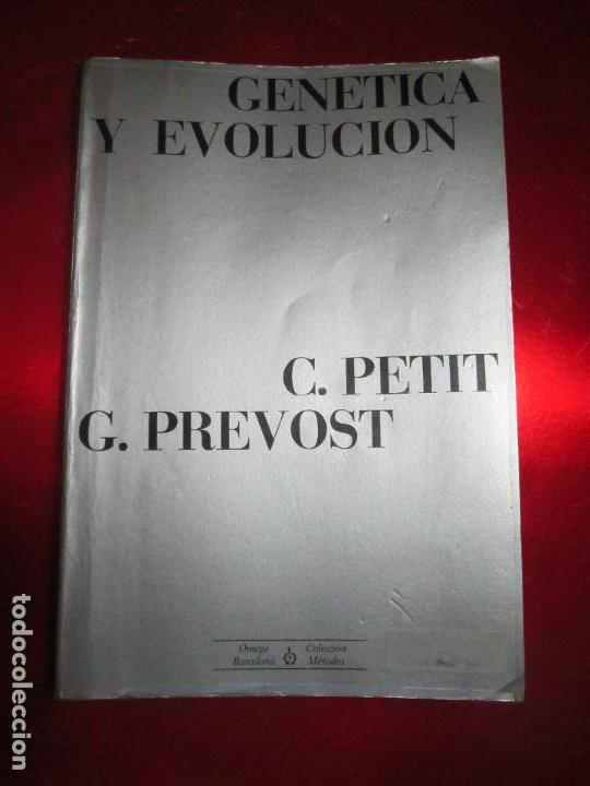LIBRO-GENÉTICA Y EVOLUCIÓN-C.PETIT-G.PREVOST-1976-4ªEDICIÓN-MUY BUEN ESTADO-VER FOTOS (Libros de Segunda Mano - Ciencias, Manuales y Oficios - Otros)
