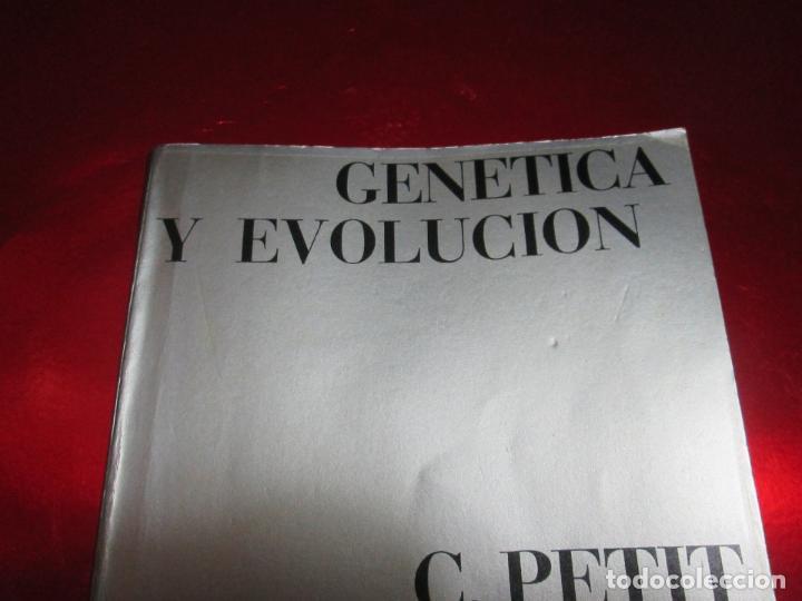 Libros de segunda mano: libro-genética y evolución-c.petit-g.prevost-1976-4ªedición-muy buen estado-ver fotos - Foto 14 - 116873011
