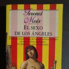 Libros de segunda mano: TERENCI MOIX - EL SEXO DE LOS ÁNGELES - EDITORIAL PLANETA 1996. Lote 116932595