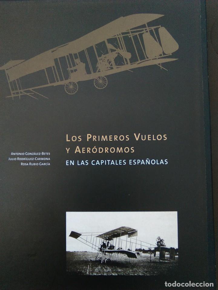 ANTIGUO LIBRO LOS PRIMEROS VUELOS Y AERÓDROMOS EN LAS CAPITALES ESPAÑOLAS - MUCHÍSIMAS FOTOGRAFÍAS (Libros de Segunda Mano - Historia - Otros)