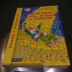Libros de segunda mano: GERONIMO STILTON.¡POR MIL QUESOS DE BOLA... HE GANADO LA LOTORRATÓN!. Lote 116961788