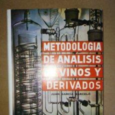 Libros de segunda mano: LIBRO METODOLOGÍA DE ANÁLISIS DE VINOS Y DERIVADOS. Lote 116965851