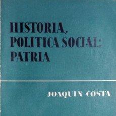 Libros de segunda mano: HISTORIA, POLÍTICA SOCIAL : PATRIA / SELECCIÓN Y PRÓLOGO DE JOSÉ GARCÍA MERCADAL. 1961. Lote 116974847