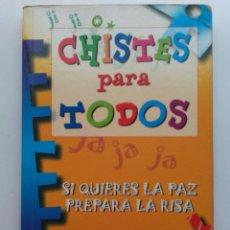 Libros de segunda mano: CHISTES PARA TODOS. SI QUIERES LA PAZ PREPARA LA RISA. Lote 117010115