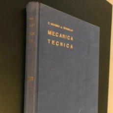 Libros de segunda mano: MECÁNICA TÉCNICA. MÁXIMO DEL COSSO Y AURELIO BRAGULAT. 1965. . Lote 117020683