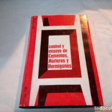 Libros de segunda mano: CONTROL Y ENSAYO DE CEMENTOS MORTEROS Y HORMIGONES.VENUAT Y PAPADAKIS.EDICIONES URMO 1966. Lote 117024911