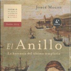 Libros de segunda mano: == H33 - EL ANILLO - LA HERENCIA DEL ÚLTIMO TEMPLARIO - JORCE MOLIST. Lote 117032487