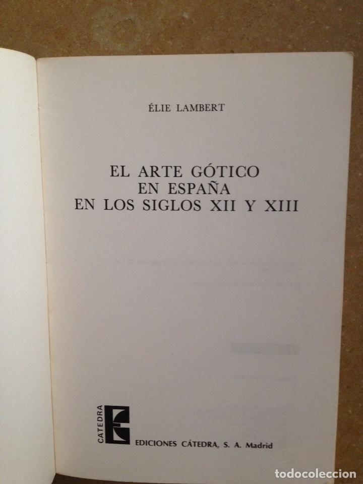 Libros de segunda mano: El arte gótico en España. Siglos XII y XIII (Elie Lambert) - Foto 4 - 235620765