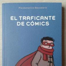 Libros de segunda mano: EL TRAFICANTE DE CÓMICS, DE PIERDOMENICO BACCALARIO. ANAYA. Lote 117043407