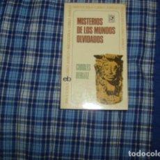 Libros de segunda mano: MISTERIOS DE LOS MUNDOS OLVIDADOS . CHARLES BERLITZ. Lote 117062163