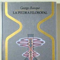 Libros de segunda mano: RANQUE, GEORGES - LA PIEDRA FILOSOFAL - BARCELONA 1974 - ILUSTRADO - 1ª EDICIÓN. Lote 117092471