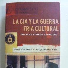 Libros de segunda mano: LA CIA Y LA GUERRA FRÍA CULTURAL. STONOR.. Lote 117098079