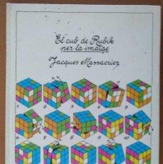 Libros de segunda mano: EL CUB DE RUBIK PER LA IMATGE JACQUES MASSACRIER EDITORIAL ALTA FULLA 1ª EDICIO 1982. Lote 117101051
