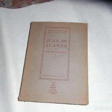 Libros de segunda mano: ANTONIO IGUAL UBEDA, JUAN DE JUANES, BIBLIOTECA DE ARTE HISPANICO, EDICIONES SELECTAS,1943. Lote 117136195