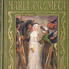Libros de segunda mano: ARALUCE : MARÍA ANTONIETA (1941). Lote 117217563