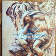 Libros de segunda mano: MUSEO NACIONAL DE CERAMICA Y DE LAS ARTES SUNTUARIAS,GONZALEZ MARTI. Lote 117270347