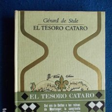 Libros de segunda mano: EL TESORO CATARO GERARD DE SEDE PLAZA Y JANES 1970. Lote 117272687
