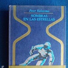 Libros de segunda mano: SOMBRAS EN LAS ESTRELLAS PETER KOLOSIMO PLAZA Y JANES 1970. Lote 117275251