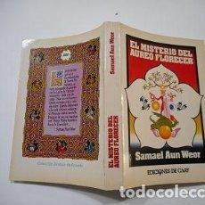 Libros de segunda mano: SAMAEL AUN WEOR EL MISTERIO DEL ÁUREO FLORECER. RM85903. Lote 117280699