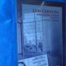 Libros de segunda mano: LUIS CERNUDA, POESÍA DEL EXILIO · FONDO DE CULTURA ECONÓMICA, 2003 1ª · EDICIÓN DE ANTONIO CARRERA. Lote 117298799