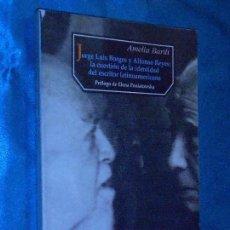 Libros de segunda mano: J. L. BORGES Y A. REYES: LA IDENTIDAD DEL ESCRITOR LATINOAMERICANO · F. CULTURA ECONÓMICA, 1999 1ª. Lote 117299699