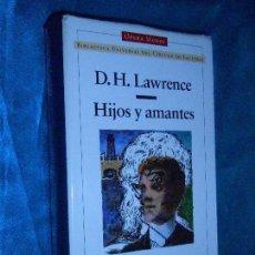 Libros de segunda mano: D. H. LAWRENCE, HIJOS Y AMANTES · OPERA MUNDI , 2003 1ª · TRAD: MIGUEL MARTÍNEZ-LAGE. Lote 117318235