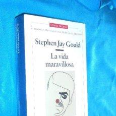 Libros de segunda mano: STEPHEN JAY GOULD, LA VIDA MARAVILLOSA · OPERA MUNDI/ CIENCIA, 1996 1ª · TRAD: JOANDOMÉNEC ROS. Lote 117333239