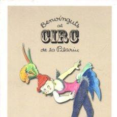 Libros de segunda mano: PILARIN BAYÉS : BENVINGUTS AL CIRC DE LA PILARÍN (EUMOGRÀFIC, 2011) CATALÁN. Lote 117358551