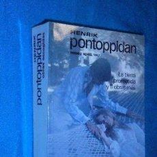 Libros de segunda mano: PONTOPPIDAN, LA TIERRA PROMETIDA Y 11 OBRAS MÁS · AGUILAR · 1957 1ª · T: VV AA.. Lote 117360891