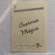 Libros de segunda mano: LIBRERIA GHOTICA. CUADERNOS MAGICOS. Nº24. LA MAGIA DE LAS CUERDAS.1980. MUY ILUSTRADO.. Lote 117380871