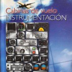 Libros de segunda mano: CABINAS DE VUELO INSTRUMENTACIÓN / F.J. GONZÁLEZ CASTILLO Y F.J. HOYAS FRONTERA / TEXTO ADAPTADO. Lote 117437747