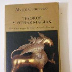 Libros de segunda mano: TESOROS Y OTRAS MAGIAS, DE ALVARO CUNQUEIRO, 1ª EDICIÓN 1984. Lote 117476203