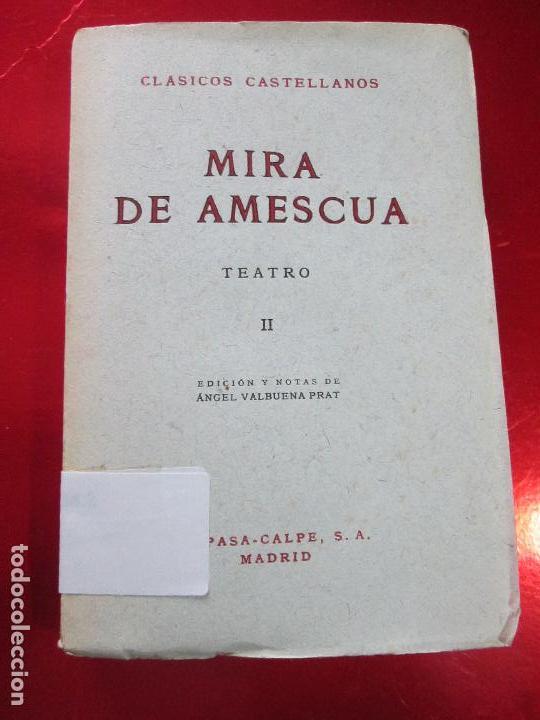Libros de segunda mano: libro-mira de amescua-teatro II-espasa calpe-1957--angel valbuena prat - Foto 9 - 117477275