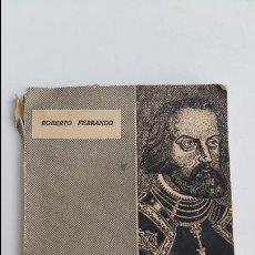 Libros de segunda mano: COLECCION HOMBRES Y OBRAS. LAS CARTAS DE RELACION DE HERNAN CORTES Y OTROS HISTORIADORES DE INDIAS . Lote 117515011