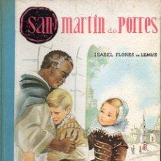 Libros de segunda mano: ISABEL FLORES DE LEMUS : SAN MARTIN DE PORRES (VILAMALA, 1960). Lote 117675747