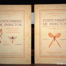 Libros de segunda mano: COSTUMBRES DE INSECTOS. 2 TOMOS. P.EUGENIO SAZ. IBÉRICA. 1943.. Lote 117699643