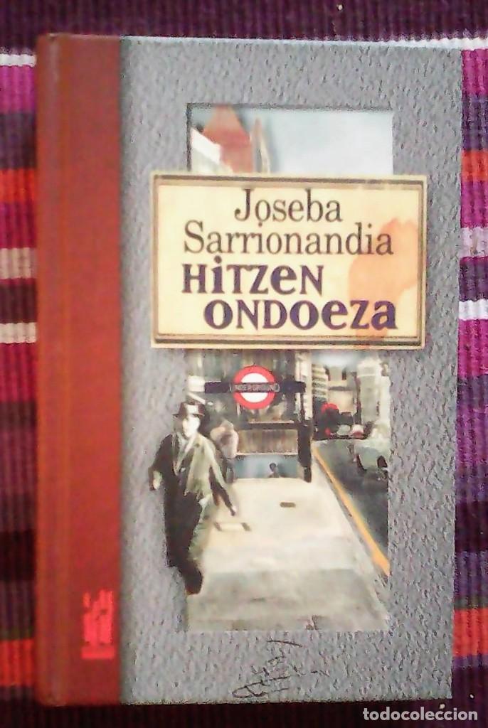 HITZEN ONDOEZA JOSEBA SARRIONANDIA TXLAPARTA 1997 (Libros de Segunda Mano (posteriores a 1936) - Literatura - Otros)