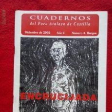 Libros de segunda mano: TUBAL ENCRUCIJADA 4 2002 CUADERNOS DEL FORO ATALAYA DE CASTILLA POESIA 21 CM 300 GRS. Lote 117719915